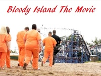 Bloody Island - Horror Dark Comedy Feature Film
