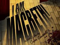 I Am Macbeth!