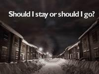 Should I Stay Or Should I Go?