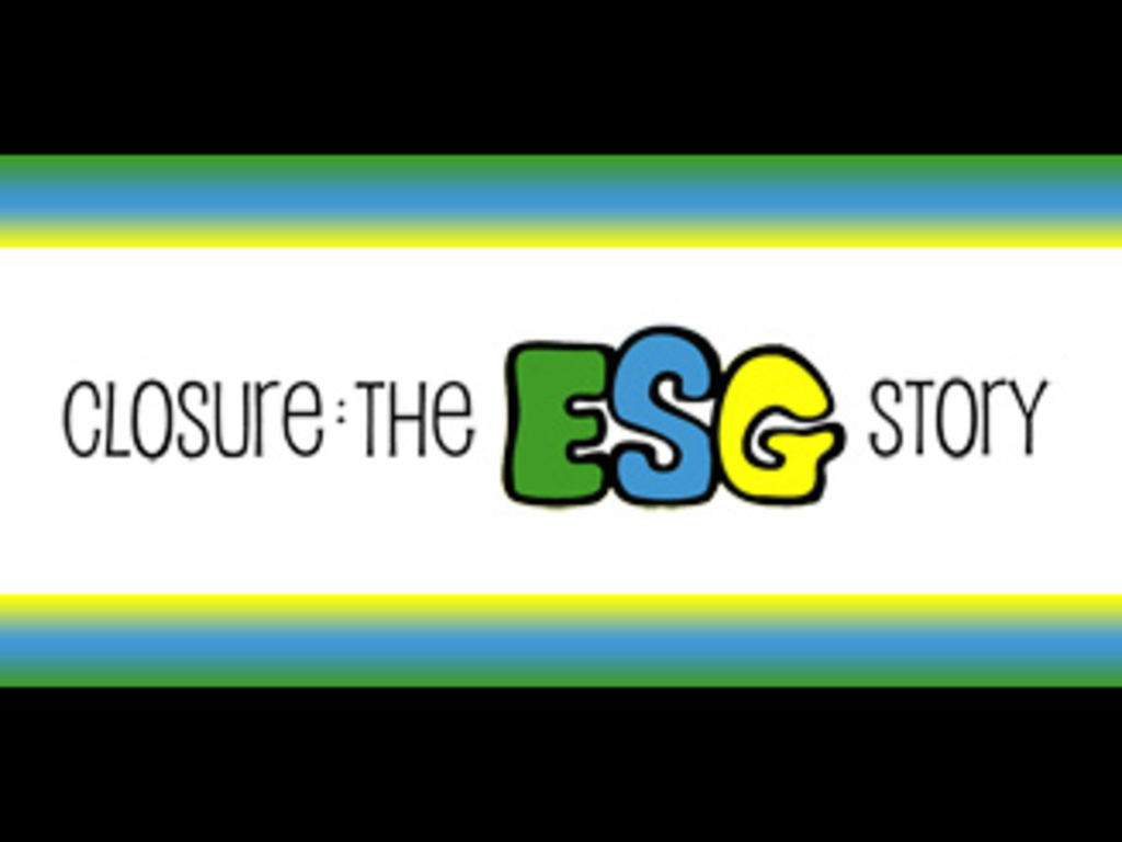 Closure: The E.S.G. story's video poster