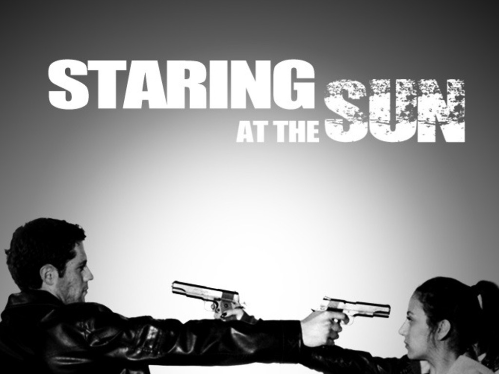 STARING AT THE SUN Student Film's video poster