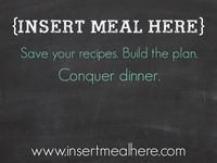 {Insert Meal Here} Meal Planning Board