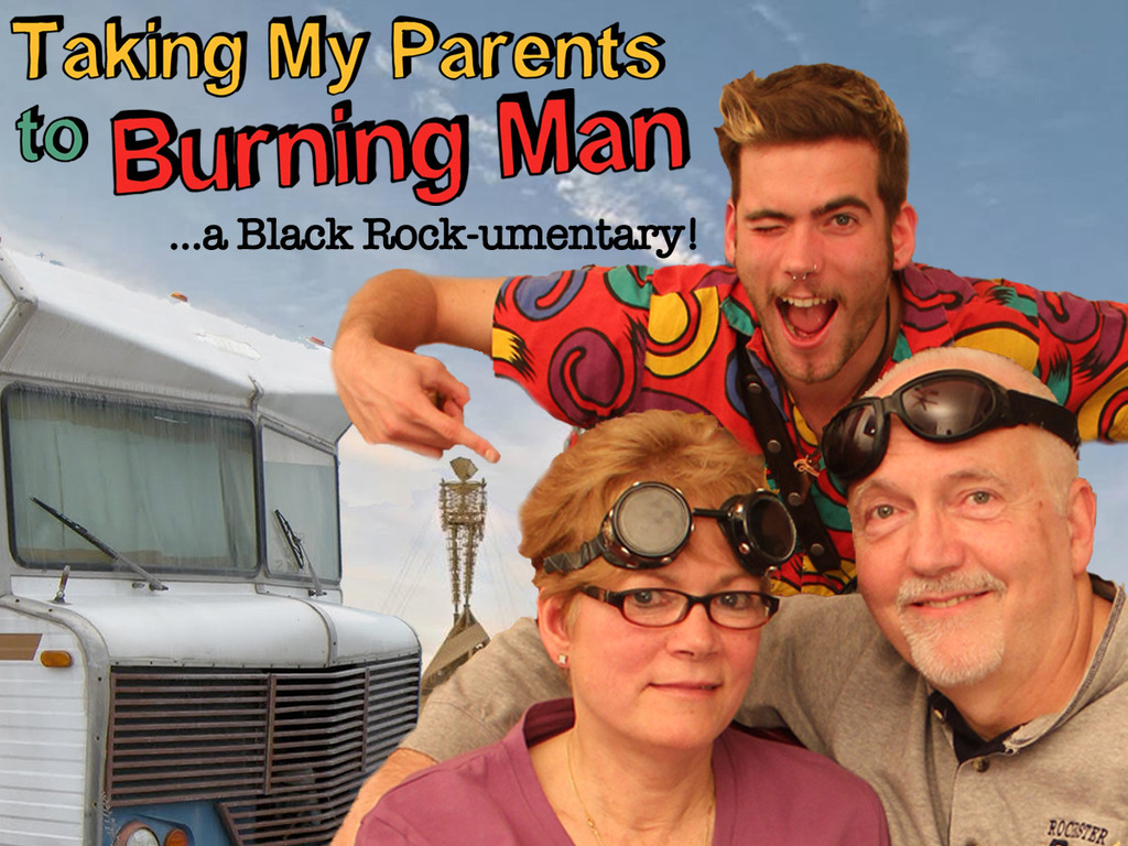 Taking My Parents to Burning Man - ...a Black Rock-umentary!'s video poster