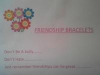 Friendship Bracelets......promote friendship / end bullying