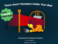 There Aren't Monsters...A Storybook for Nonbelievers