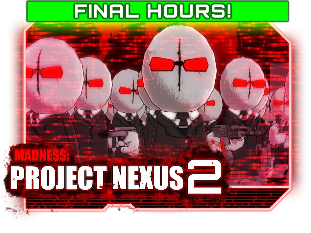 Madness: Project Nexus 2's video poster