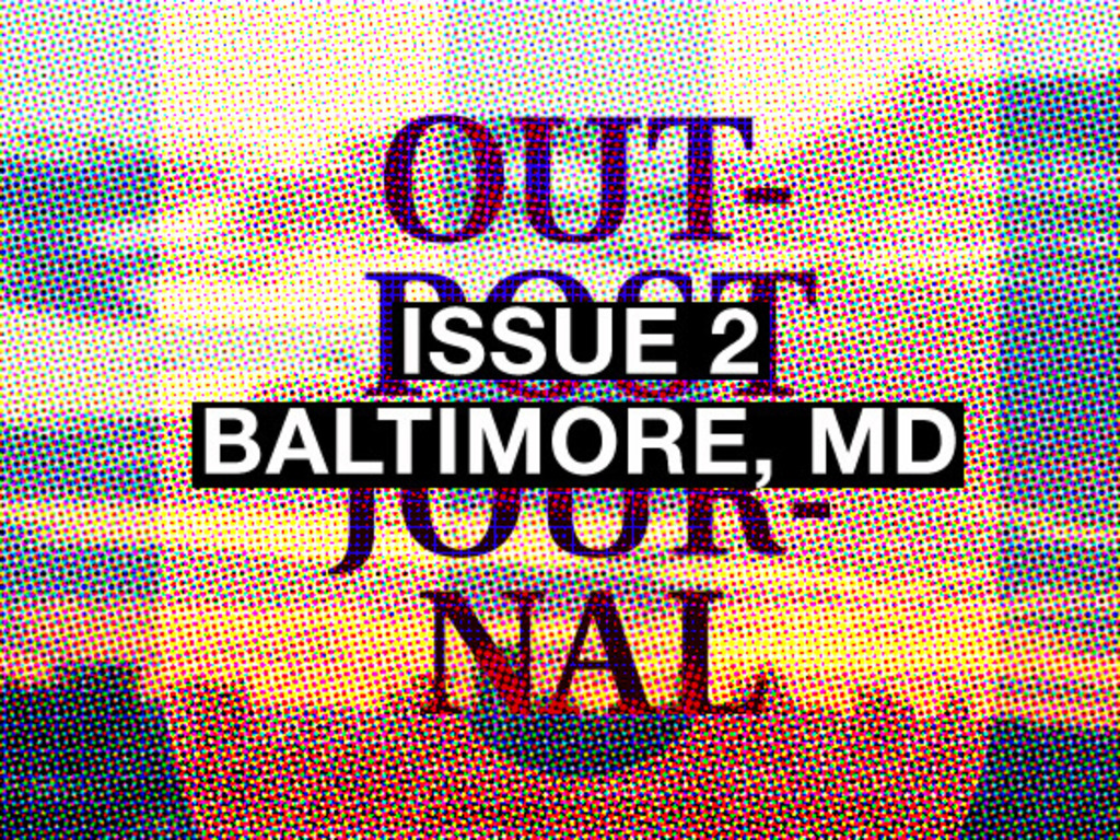 Outpost Journal: Baltimore's video poster