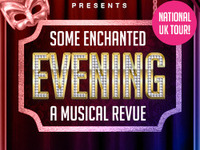 Some Enchanted Evening UK TOUR