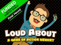 Loud About - A Wild New Party Game