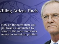 Killing Atticus Finch - The Don Siegelman Story