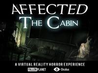 Affected - The Cabin (An Oculus Rift Horror Experience)