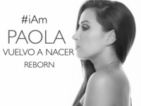"PAOLA DUARTE  ""Vuelvo a Nacer""  / ""Reborn"""