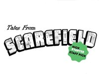 Tales From Scarefield