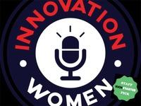 Innovation Women: Technical & Entrepreneurial Speakers