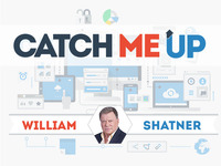 Catch Me Up - by William Shatner