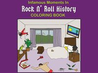 Infamous Moments in Rock N' Roll History Coloring Book