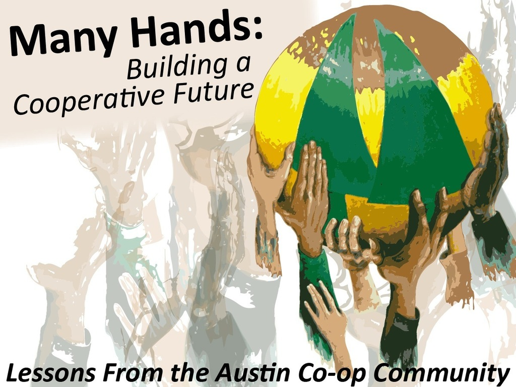 Many Hands: Building a cooperative future's video poster