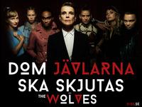 DOM JÄVLARNA SKA SKJUTAS aka THE WOLVES (eng title)