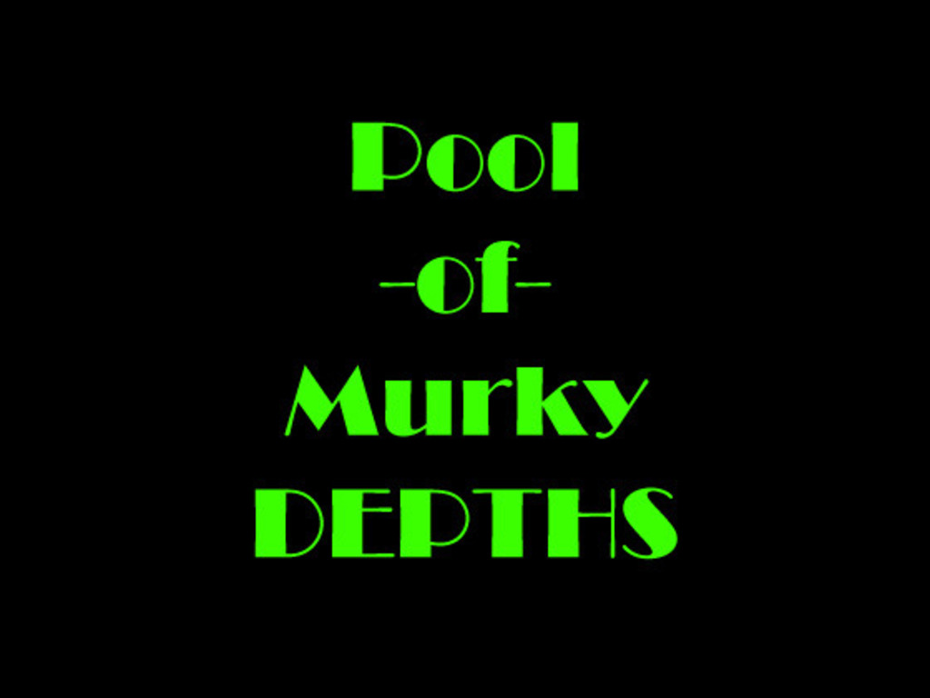 Pools of Murky Depths's video poster