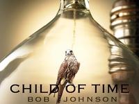 Child of Time; a novel