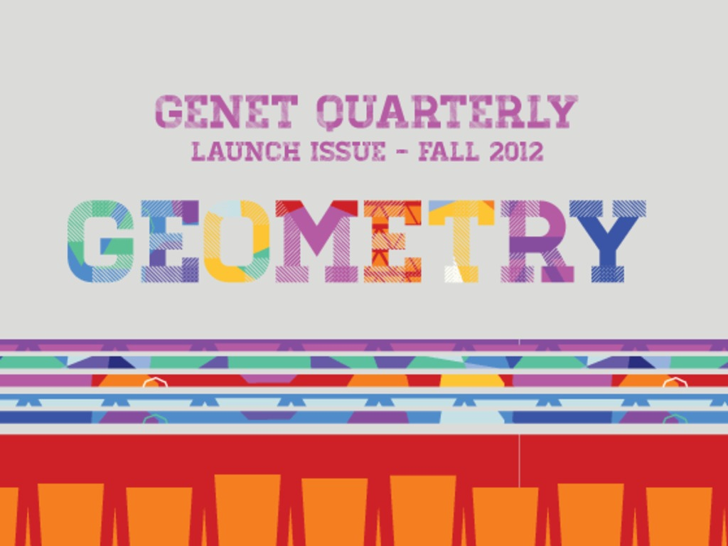 Genet Quarterly Inspirationals -- Launch Issue 'Geometry''s video poster
