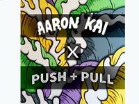 Bring Post-Pop Artist Aaron Kai to Push + Pull Cafe!