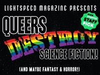 QUEERS DESTROY SCIENCE FICTION!