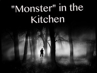 """""""Monster"""" in the Kitchen"""