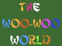 The Woo-Woo World