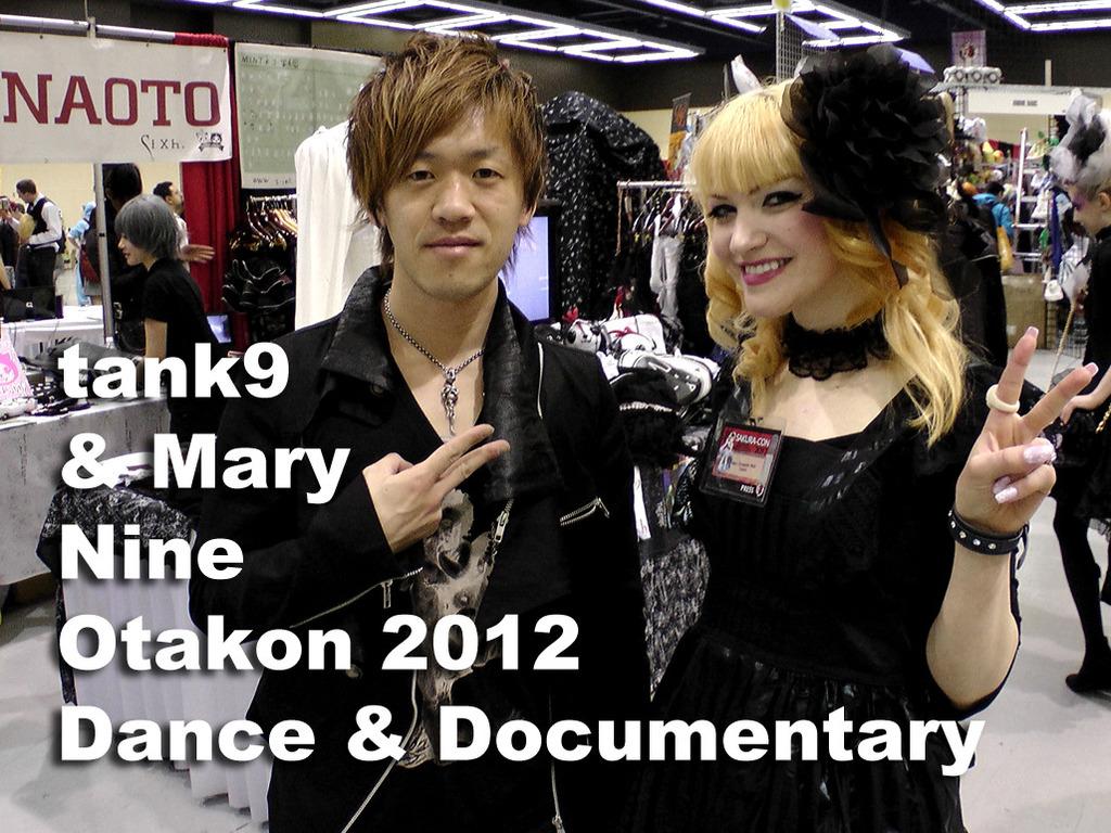 tank9 & Mary Nine Otakon 2012 Dance & Documentary's video poster