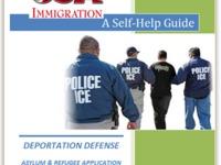 U.S. Immigration: A Self-Help Guide to Deportation & Asylum