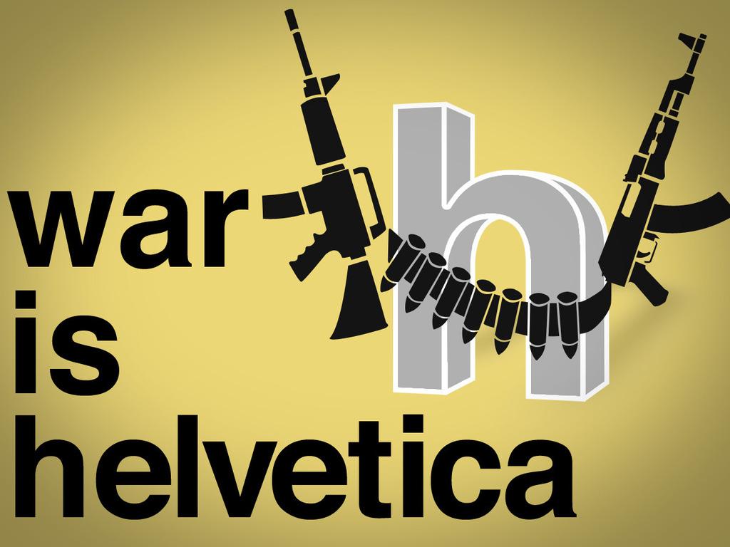 War is Helvetica's video poster