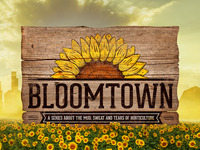 Bloomtown TV: The Mud, Sweat and Tears of Horticulture