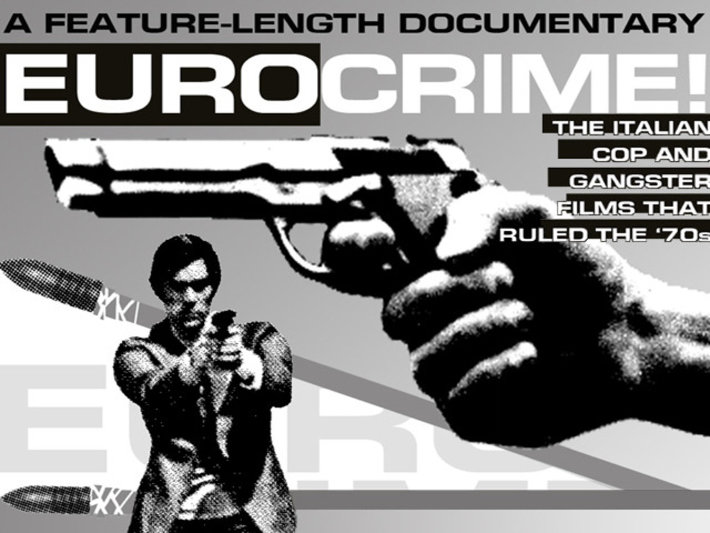 EUROCRIME! cinema documentary needs to begin licensing film clips's video poster