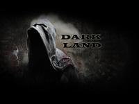 Dark Land (baby steps to success)