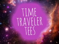 Time Traveler Tees (T-shirts from the Future)