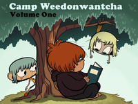 Camp Weedonwantcha: Volume 1