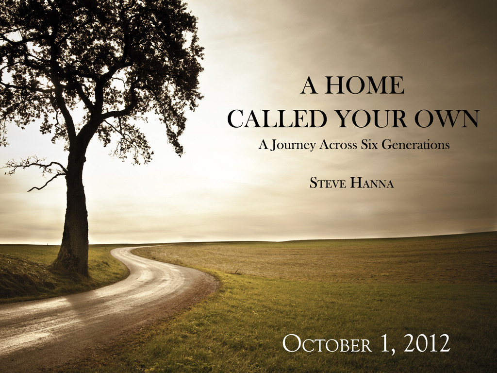 A Home Called Your Own | Steve Hanna's video poster