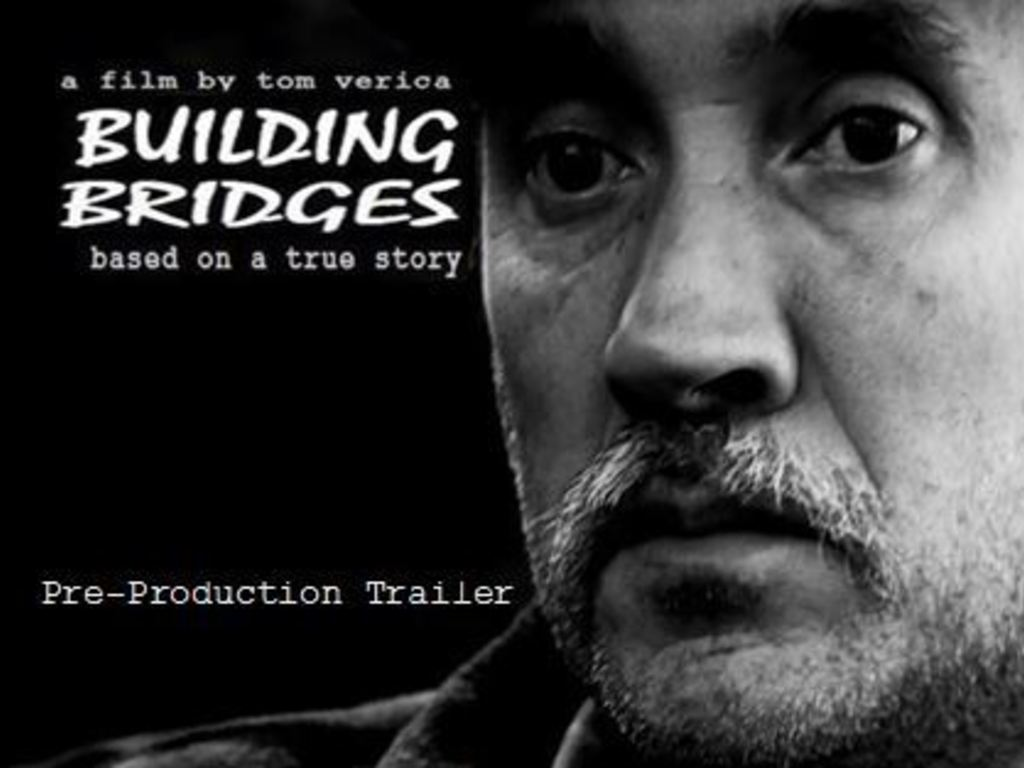 BUILDING BRIDGES - Film Based on a True Story (Canceled)'s video poster