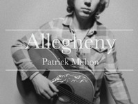"""Extended Play: """"Allegheny"""" by Patrick Mahon"""