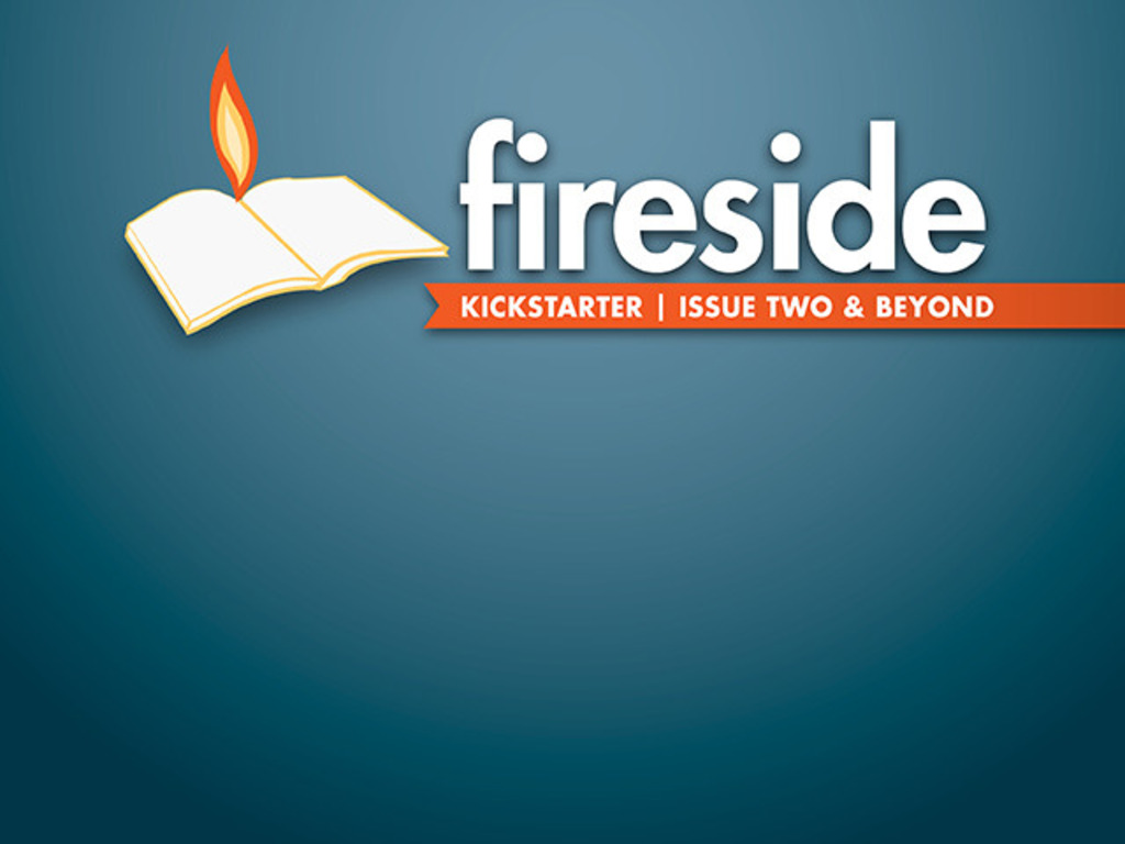 Fireside magazine Issue Two & Beyond's video poster