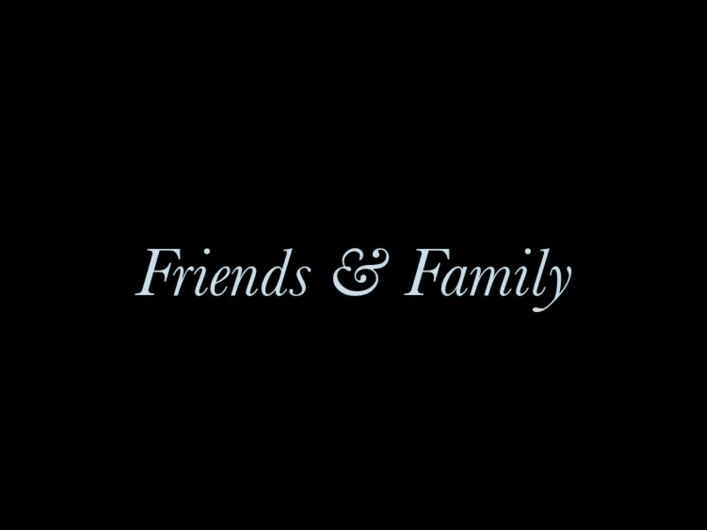 Friends & Family's video poster