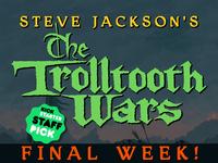 Steve Jackson's The Trolltooth Wars