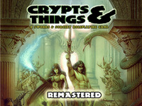 Crypts and Things Remastered
