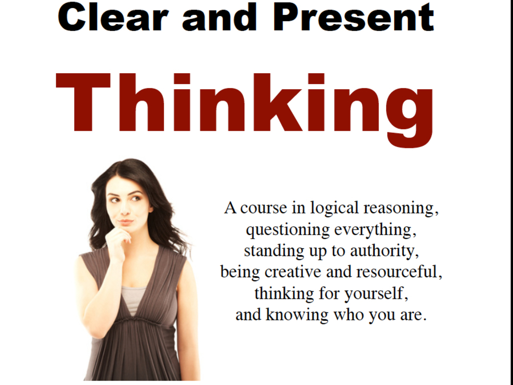 Clear And Present Thinking: A Free College-level Logic Text's video poster