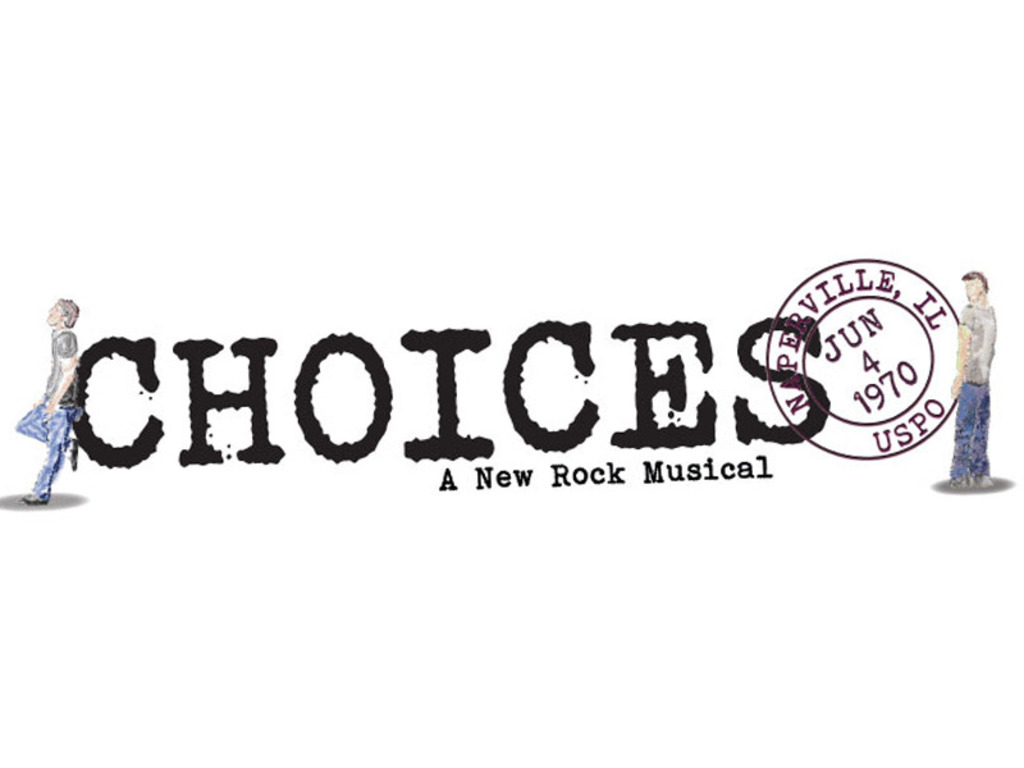 CHOICES: A New Rock Musical's video poster