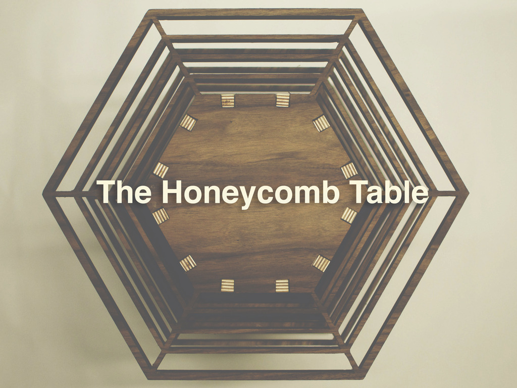 The Honeycomb Table's video poster