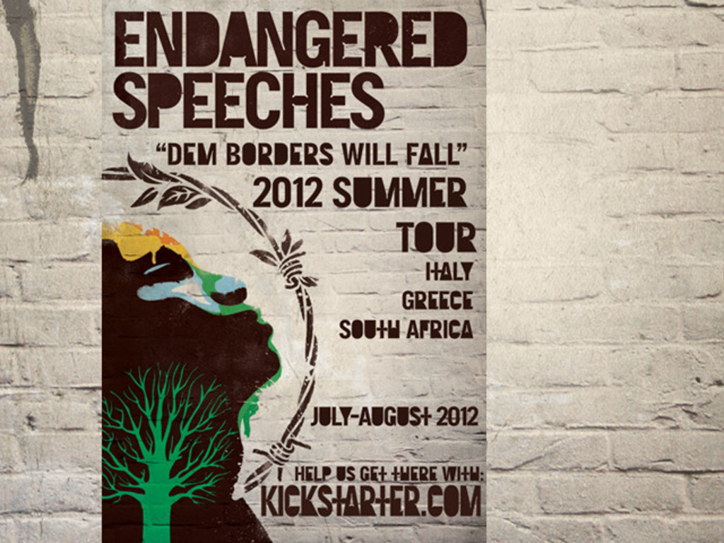 "Endangered Speeches ""Dem Borders Will Fall"" Europe/SA Tour!'s video poster"