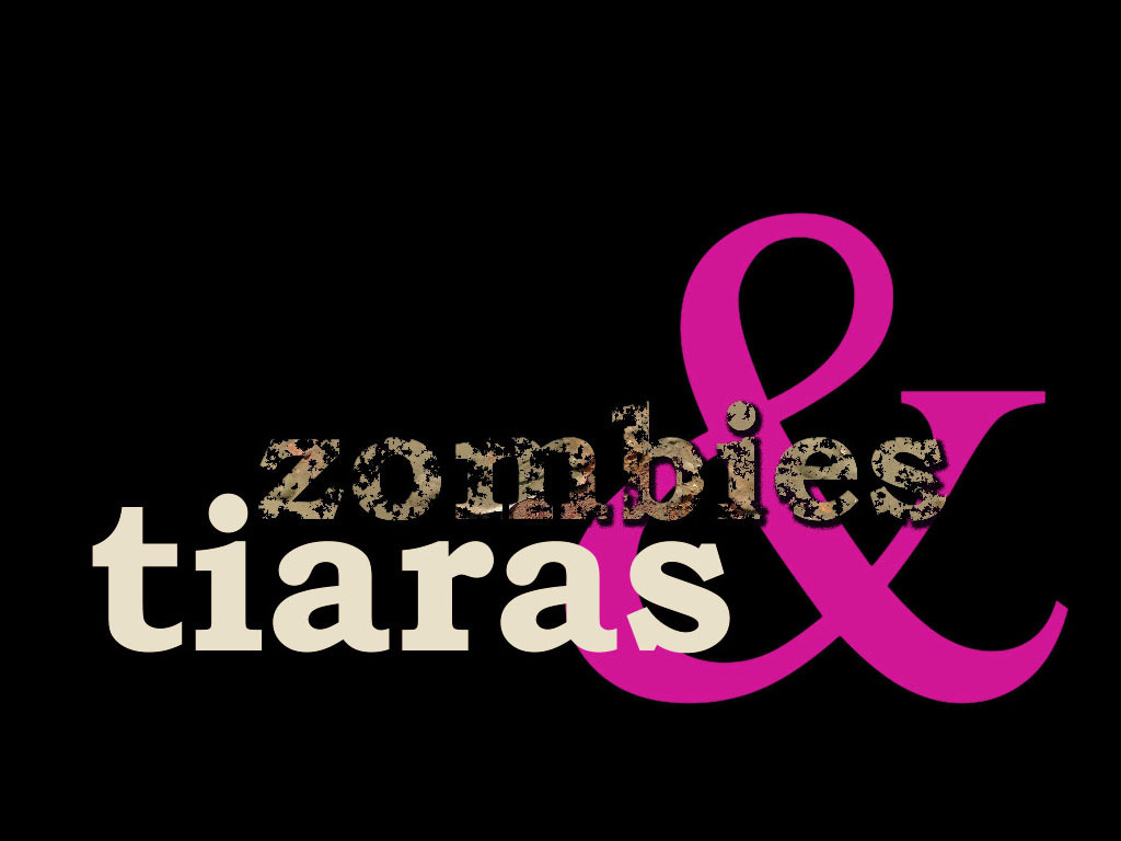 Zombies & Tiaras's video poster