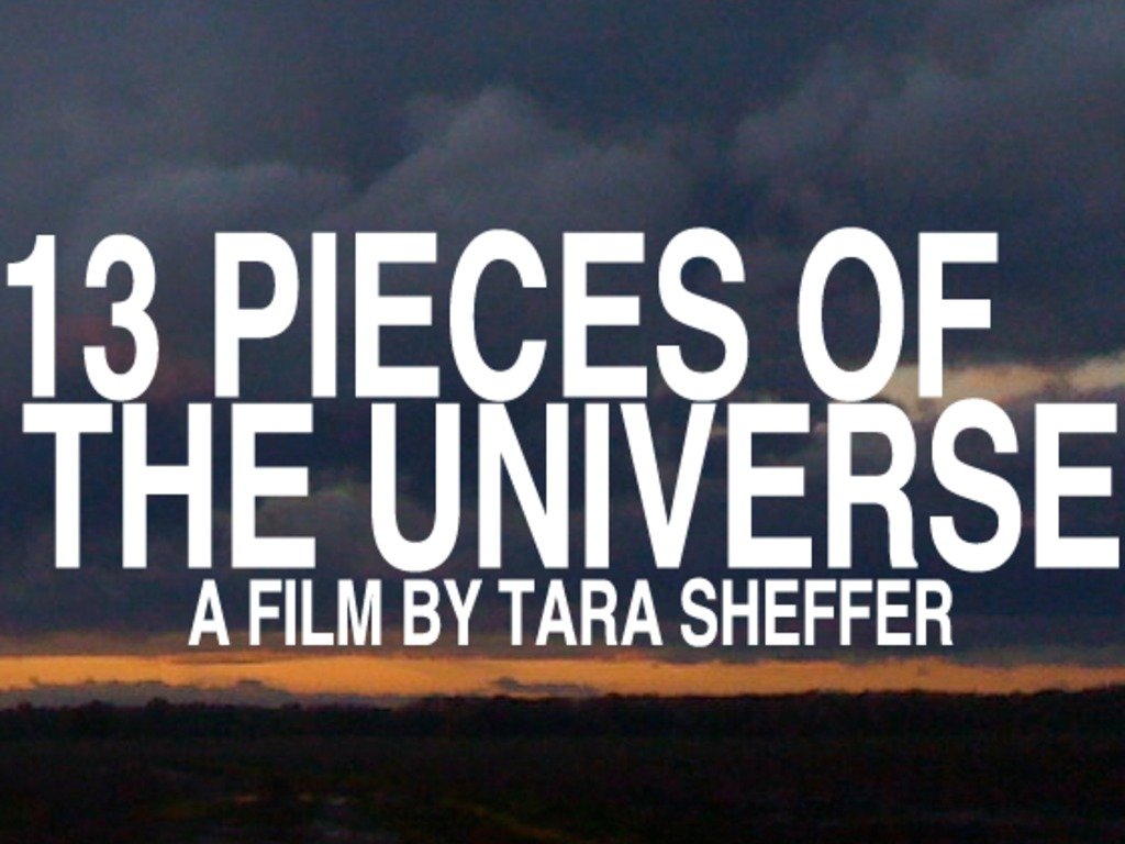 13 Pieces of the Universe's video poster